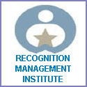 S MAX BROWN RECOGNITION MANAGEMENT INSTITUTE Real Recognition Real Results