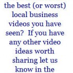 Eight Video Ideas for your Local Business