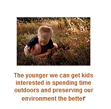 things to do with kids outdoors and with nature to teach them about the environment at an early age